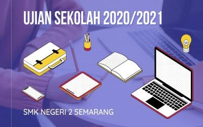 INFORMASI UJIAN SEKOLAH TAHUN 2020/2021